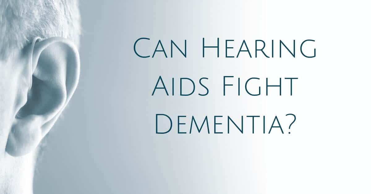 Can Hearing Aids Fight Dementia?
